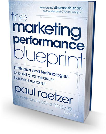 The Marketing Performance Blueprint by Paul Roetzer