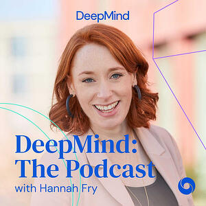 deepmind the podcast with hannah fry